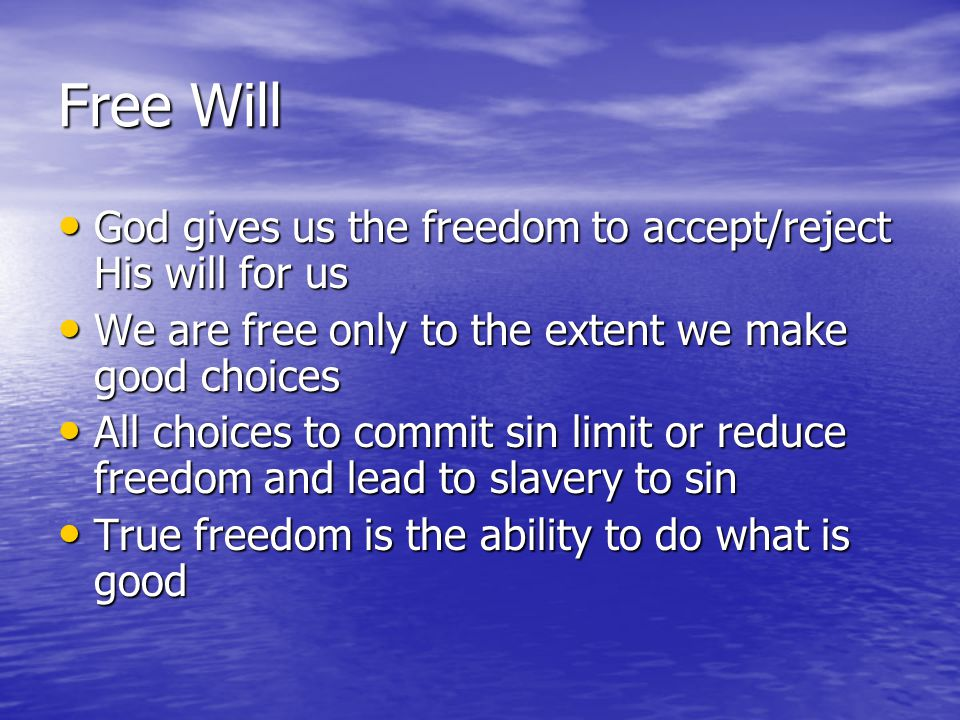 Free Will Water Cooler Talk And Responsibility Living Like Christ Through Our Actions